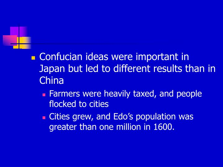 Confucian ideas were important in Japan but led to different results than in China