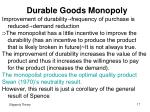 durable goods monopoly