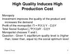 high quality induces high production cost1