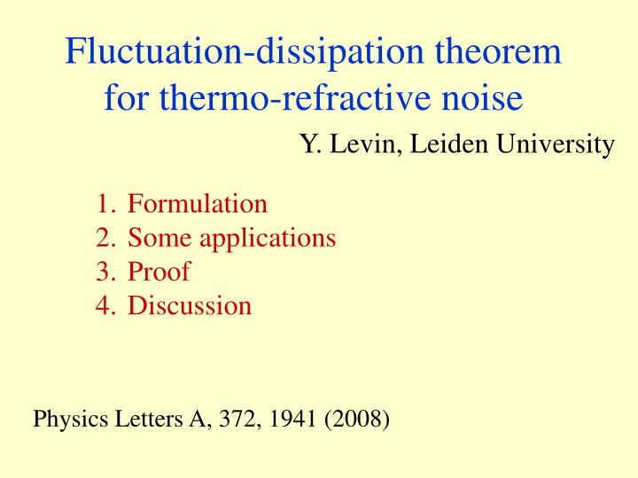 Fluctuation dissipation theorem for thermo refractive noise