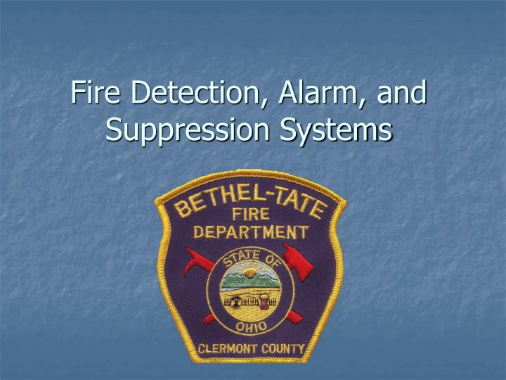 fire detection alarm and suppression systems n.