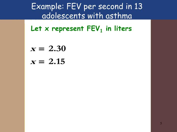 Example: FEV per second in 13 adolescents with asthma