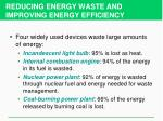 reducing energy waste and improving energy efficiency
