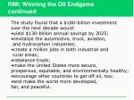 rmi winning the oil endgame continued