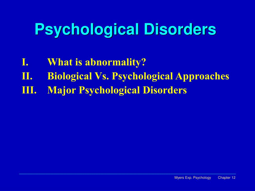 Ppt Psychological Disorders Powerpoint Presentation Id6377421