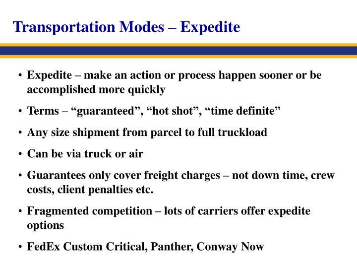 Transportation Modes – Expedite