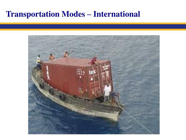 Transportation Modes – International