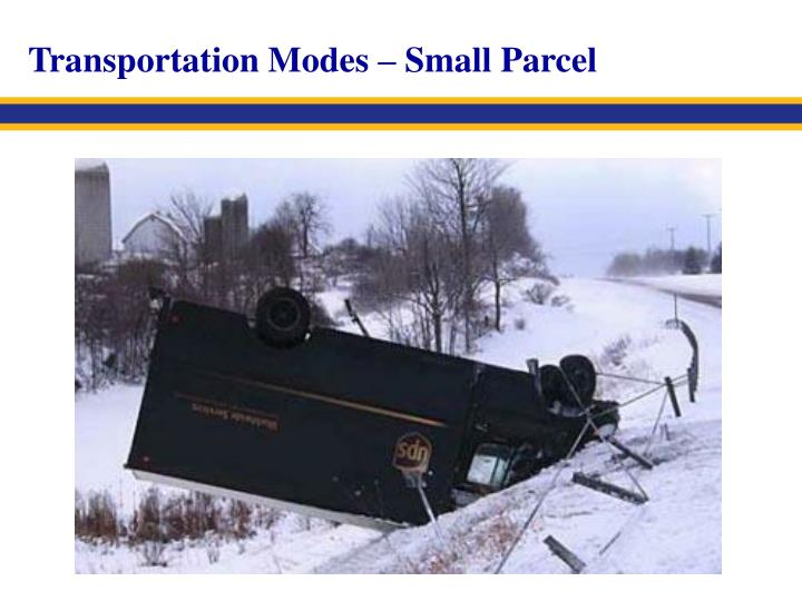 Transportation Modes – Small Parcel