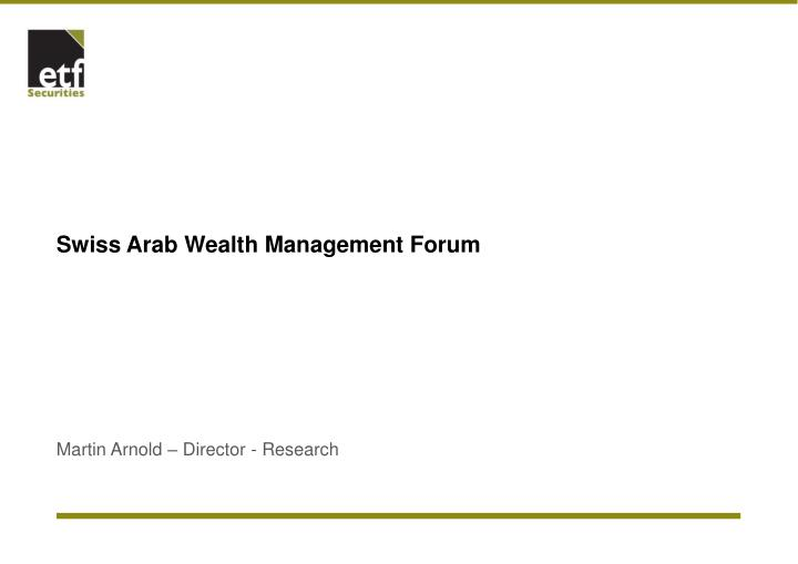 Swiss arab wealth management forum