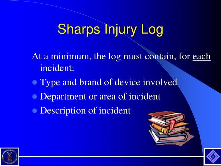 Sharps Injury Log