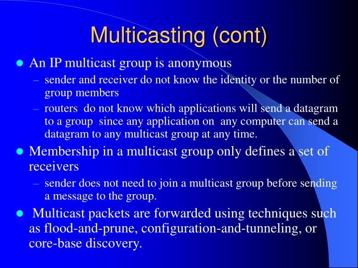 Multicasting (cont)