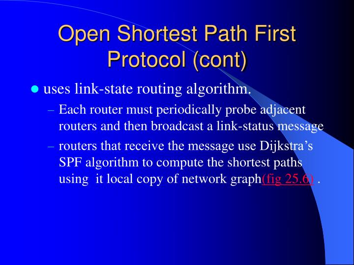 Open Shortest Path First Protocol (cont)
