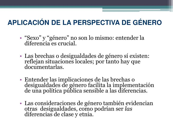 APLICACIÓN DE LA PERSPECTIVA DE GÉNERO