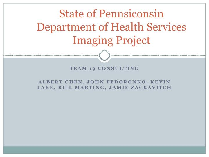 state of pennsiconsin department of health services imaging project n.