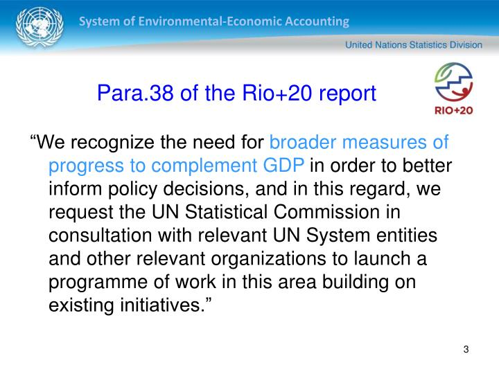 Para 38 of the rio 20 report