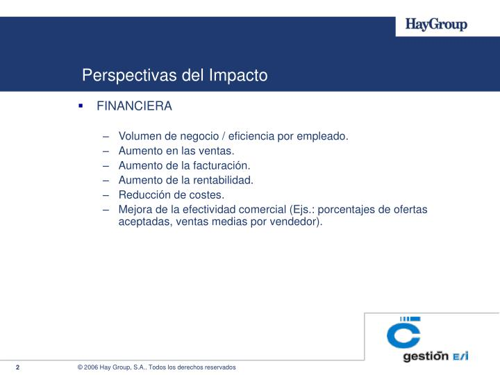 Perspectivas del impacto
