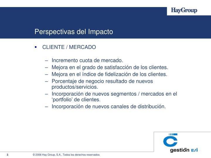 Perspectivas del impacto1