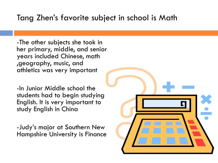 -The other subjects she took in her primary, middle, and senior years included Chinese, math ,geography, music, and athletics was very important