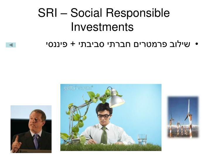 SRI – Social Responsible Investments