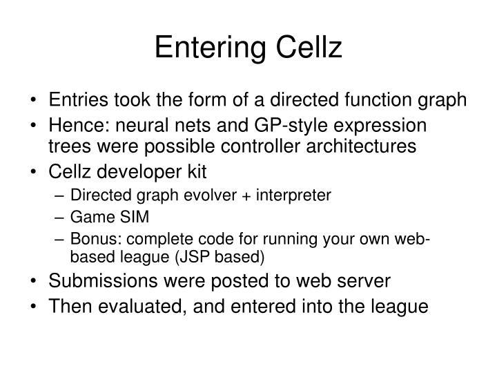 Entering Cellz