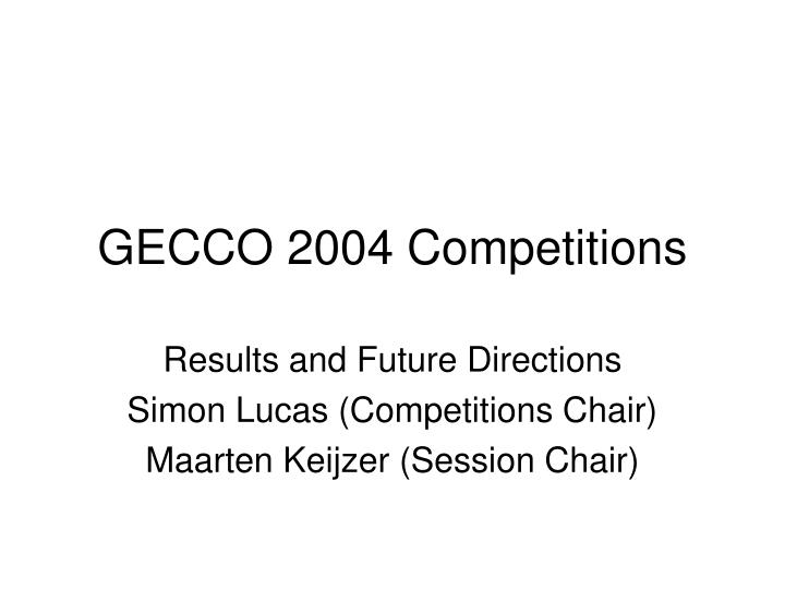 Gecco 2004 competitions