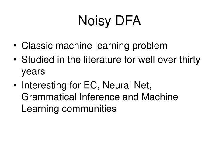 Noisy DFA