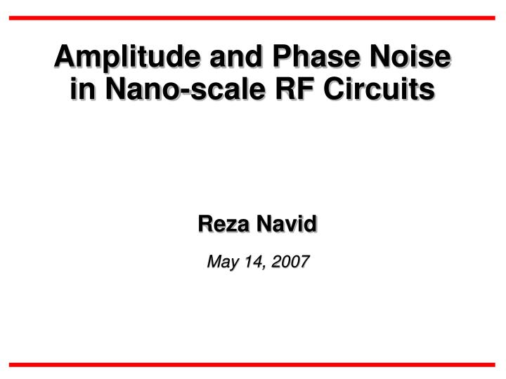 Amplitude and phase noise in nano scale rf circuits