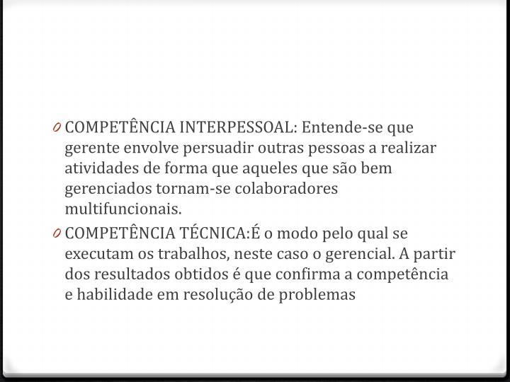 COMPETÊNCIA INTERPESSOAL: