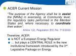 acer current mission