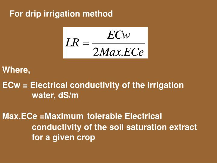 For drip irrigation method