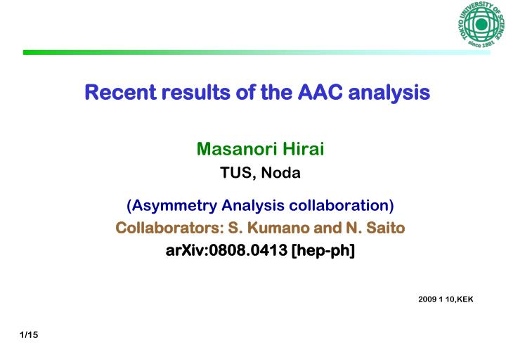 recent results of the aac analysis n.