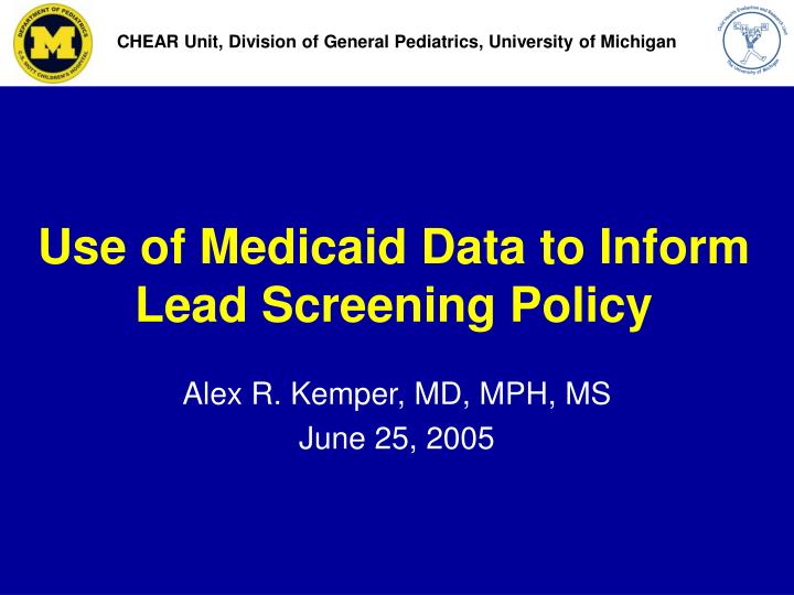 use of medicaid data to inform lead screening policy n.