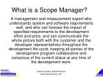 what is a scope manager