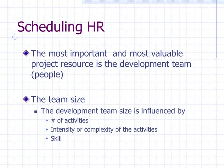 Scheduling HR