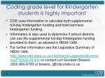 coding grade level for kindergarten students is highly important