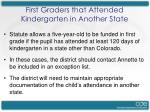 first graders that attended kindergarten in another state