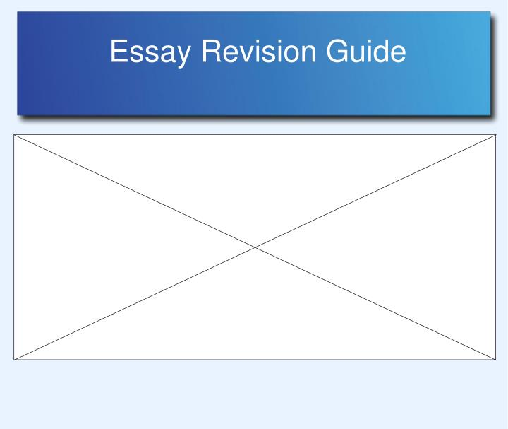essay revision powerpoint presentation We write your essay today order now chat now calculate the price revision policy we guarantee 100% refund: money back guarantee: high-quality works just from.