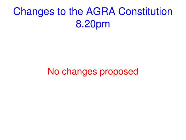 Changes to the AGRA Constitution