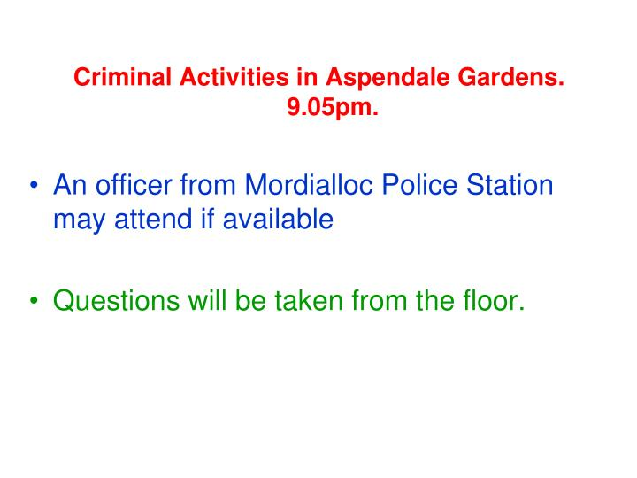 Criminal Activities in Aspendale Gardens.