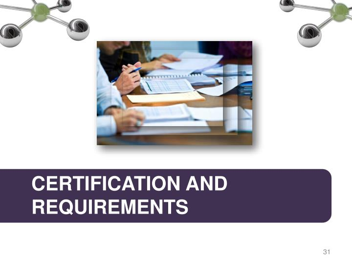 Certification and requirements