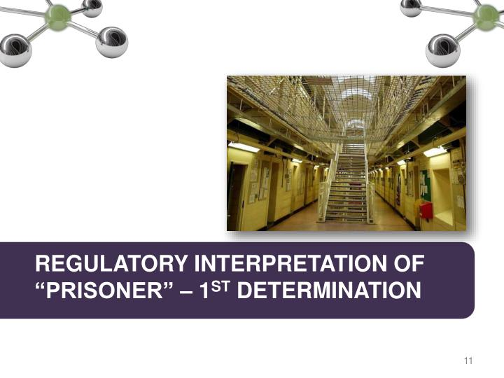 "REGULATORY INTERPRETATION OF ""PRISONER"" – 1"