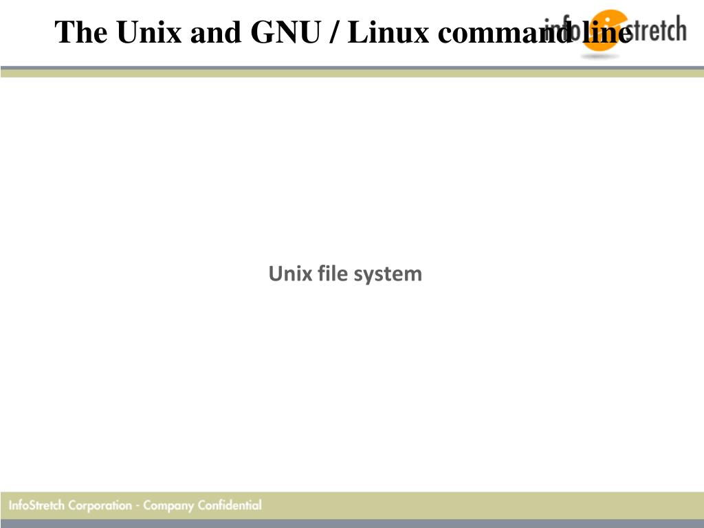 PPT - Unix and GNU / Linux command line PowerPoint
