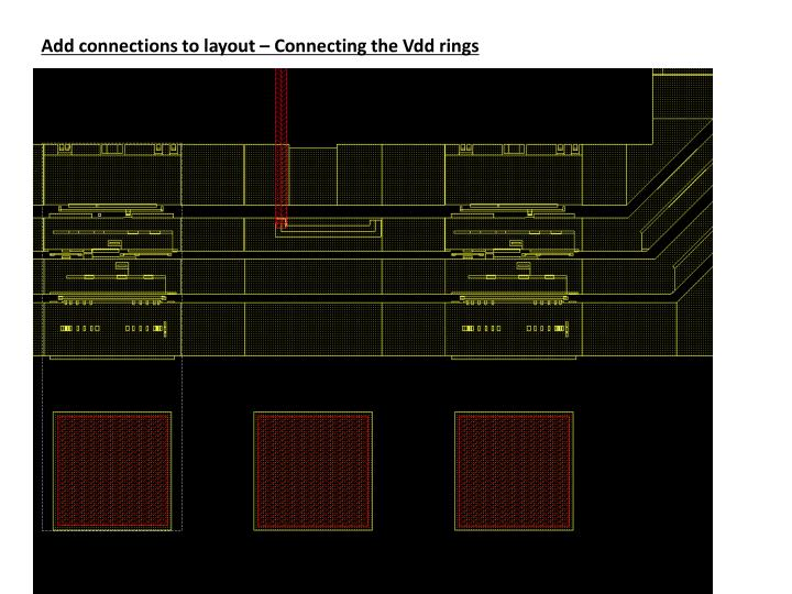 Add connections to layout – Connecting the Vdd rings