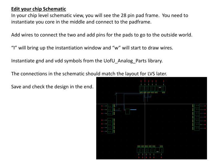 Edit your chip Schematic