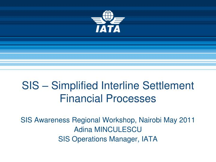 sis simplified interline settlement financial processes n.