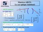 matrices abcd le cas optique habituel