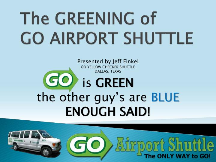 the greening of go airport shuttle n.