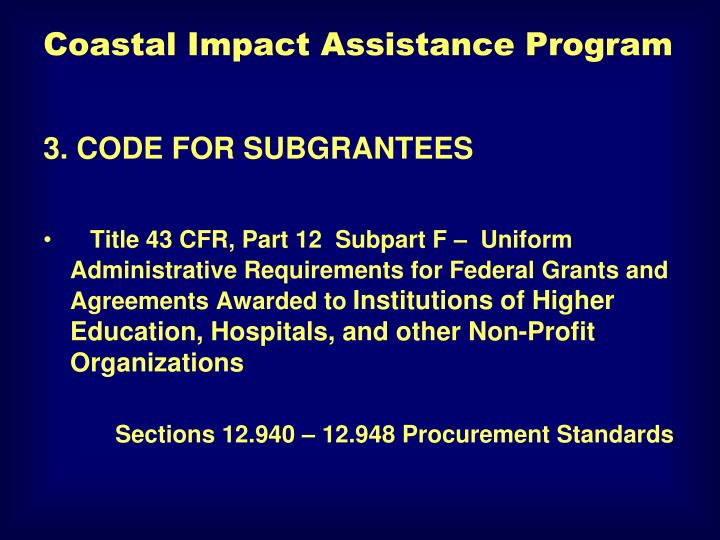 3. CODE FOR SUBGRANTEES