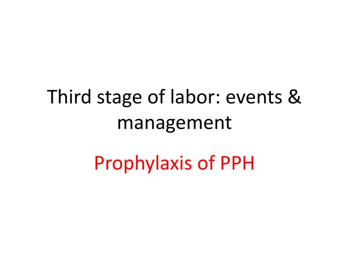 third stage of labor events management n.