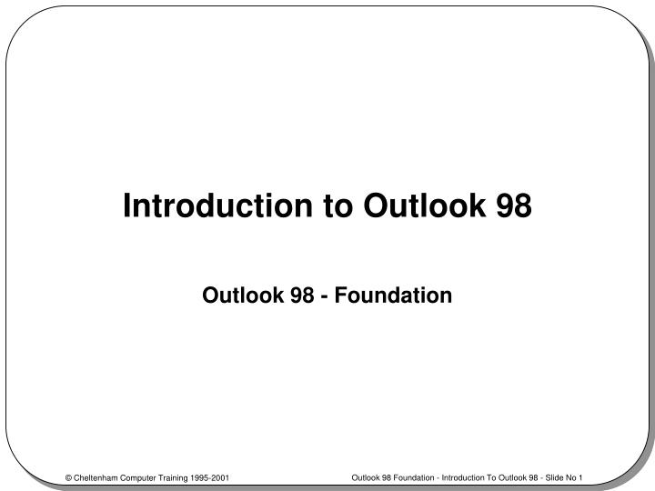 introduction to outlook 98 n.